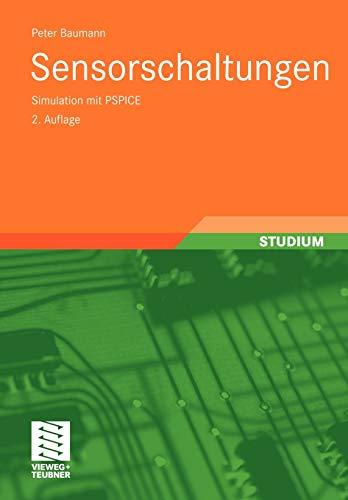 9783834802897: Sensorschaltungen: Simulation mit PSPICE (German Edition)