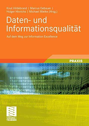 9783834803214: Daten- und Informationsqualität: Auf dem Weg zur Information Excellence
