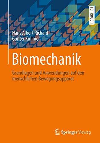 9783834803849: Biomechanik: Grundlagen und Anwendungen auf den menschlichen Bewegungsapparat (German Edition)