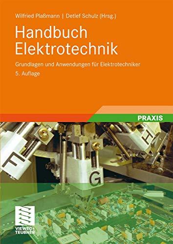 9783834804709: Handbuch Elektrotechnik: Grundlagen und Anwendungen für Elektrotechniker (German Edition)