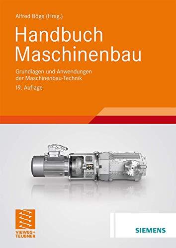 9783834804877: Handbuch Maschinenbau: Grundlagen und Anwendungen der Maschinenbau-Technik