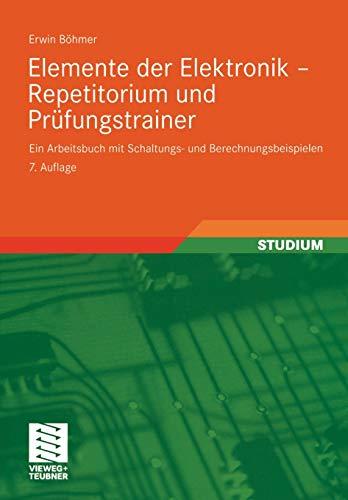 9783834804952: Elemente der Elektronik - Repetitorium und Prüfungstrainer