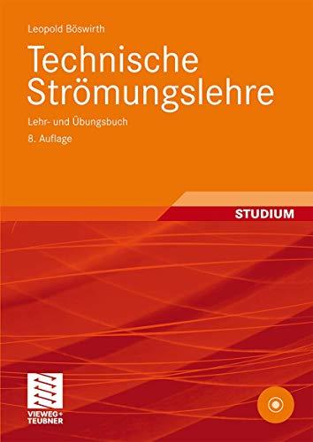 9783834805232: Technische Strömungslehre: Lehr- und Übungsbuch (German Edition)