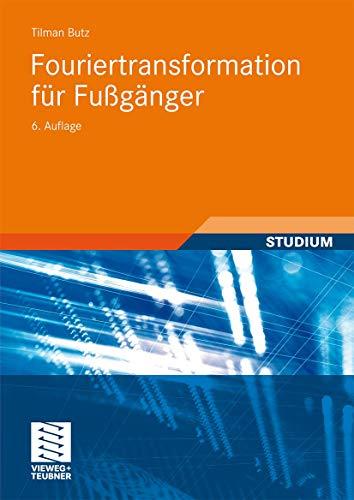 9783834805386: Fouriertransformation für Fußgänger