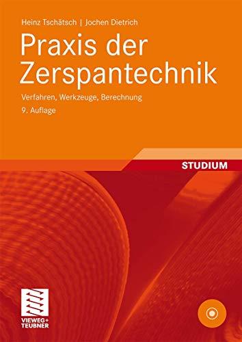 9783834805409: Praxis der Zerspantechnik: Verfahren, Werkzeuge, Berechnung