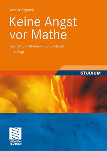 9783834806086: Keine Angst vor Mathe: Hochschulmathematik für Einsteiger
