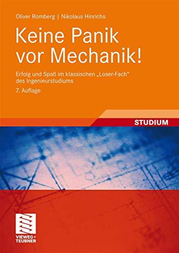 """9783834806468: Keine Panik vor Mechanik!: Erfolg und Spaß im klassischen """"Loser-Fach"""" des Ingenieurstudiums"""