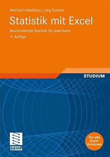 9783834806543: Statistik mit Excel: Beschreibende Statistik für jedermann (German Edition)