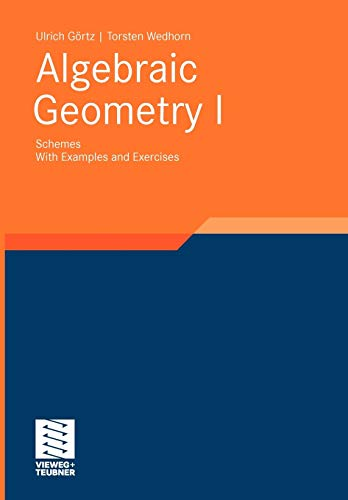 9783834806765: Algebraic Geometry: Part I: Schemes. With Examples and Exercises (Advanced Lectures in Mathematics)