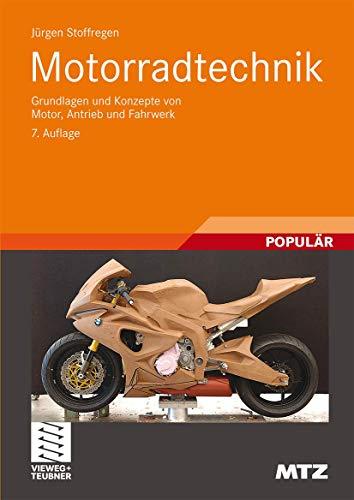 9783834806987: Motorradtechnik: Grundlagen und Konzepte von Motor, Antrieb und Fahrwerk