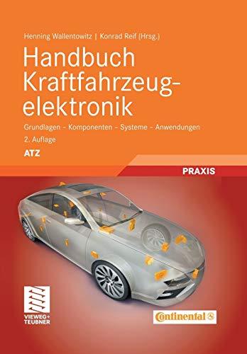 9783834807007: Handbuch Kraftfahrzeugelektronik: Grundlagen - Komponenten - Systeme - Anwendungen (ATZ/MTZ-Fachbuch) (German Edition)