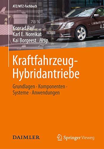9783834807229: Kraftfahrzeug-Hybridantriebe: Grundlagen, Komponenten, Systeme, Anwendungen (ATZ/MTZ-Fachbuch)