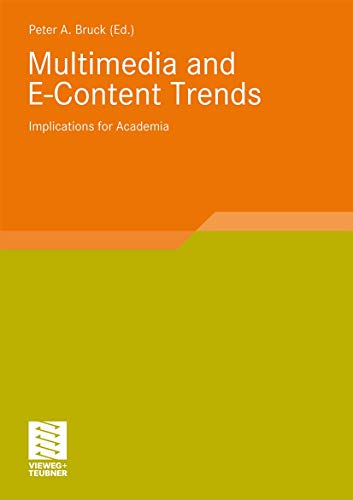 Multimedia and E-Content Trends Implications for Academia Smart Media und Applications Research
