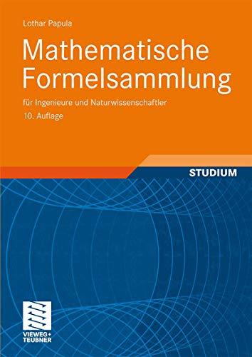 9783834807571: Mathematische Formelsammlung: für Ingenieure und Naturwissenschaftler