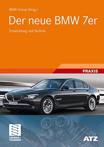 9783834807731: Der neue BMW 7er: Entwicklung und Technik (Atz/Mtz-typenbuch)