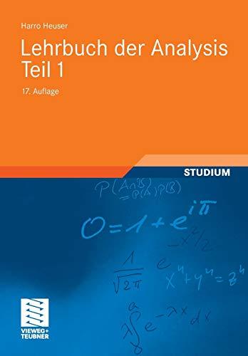 9783834807779: Lehrbuch der Analysis. Teil 1 (Mathematische Leitfäden) (German Edition)