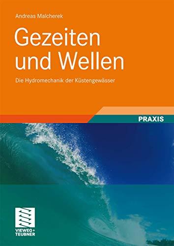 Gezeiten und Wellen: Die Hydromechanik der Küstengewässer (German Edition): Andreas ...
