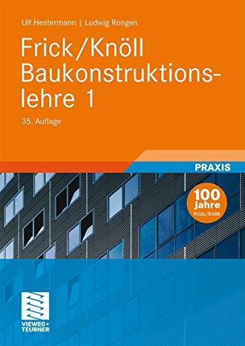 9783834808370: Frick/Knöll Baukonstruktionslehre 1 (German Edition)