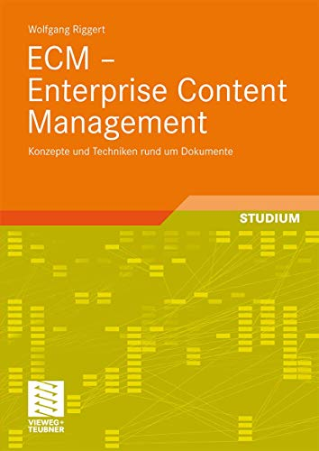 9783834808417: ECM - Enterprise Content Management: Konzepte und Techniken rund um Dokumente (German Edition)