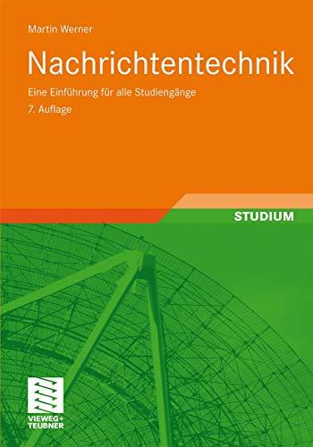 9783834809056: Nachrichtentechnik: Eine Einführung für alle Studiengänge