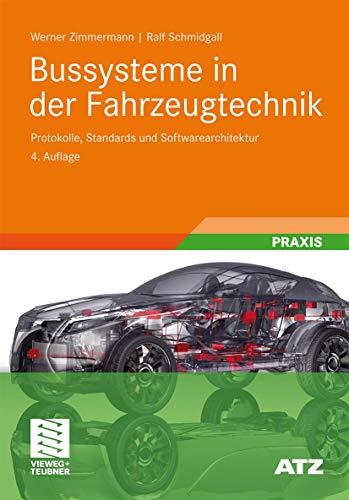 9783834809070: Bussysteme in der Fahrzeugtechnik: Protokolle, Standards und Softwarearchitektur (ATZ/MTZ-Fachbuch) (German Edition)