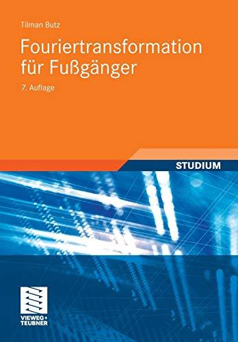 9783834809469: Fouriertransformation für Fußgänger