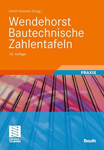 9783834809605: Wendehorst Bautechnische Zahlentafeln