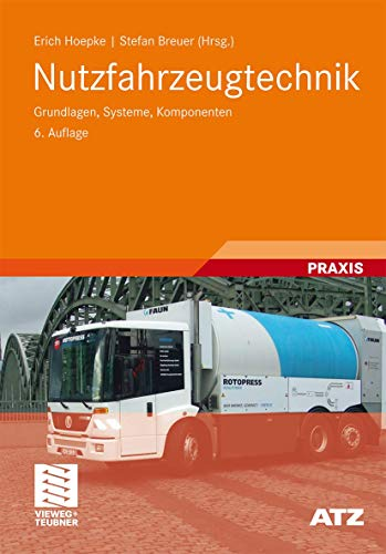 Nutzfahrzeugtechnik: Grundlagen, Systeme, Komponenten - Appel, Wolfgang