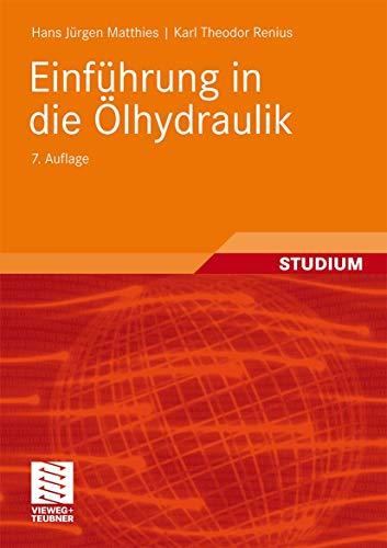 Einführung in die Ölhydraulik: Matthies, Hans Jürgen,