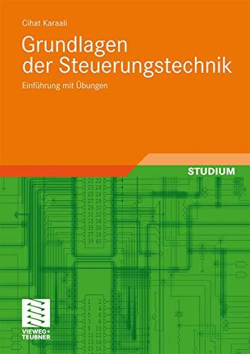 9783834810090: Grundlagen der Steuerungstechnik: Einführung mit Übungen (German Edition)