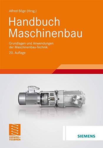 9783834810250: Handbuch Maschinenbau: Grundlagen und Anwendungen der Maschinenbau-Technik
