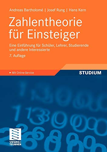 9783834812131: Zahlentheorie für Einsteiger: Eine Einführung für Schüler, Lehrer, Studierende und andere Interessierte (German Edition)
