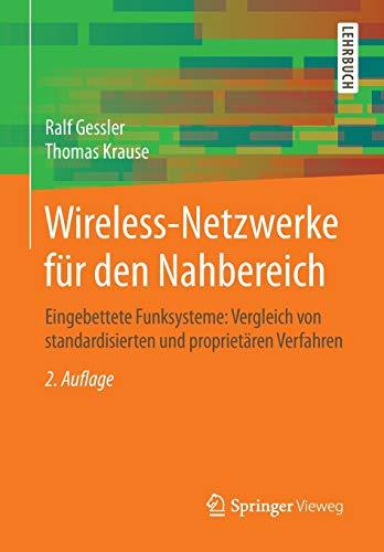 9783834812391: Wireless-Netzwerke für den Nahbereich: Eingebettete Funksysteme: Vergleich von standardisierten und proprietären Verfahren