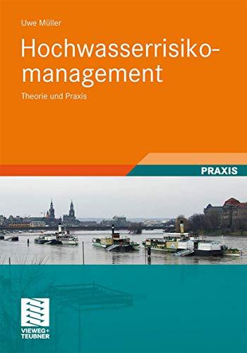 9783834812476: Hochwasserrisikomanagement: Theorie und Praxis