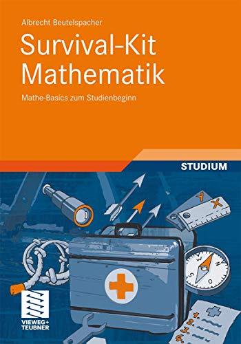 9783834812582: Survival-Kit Mathematik: Mathe-Basics zum Studienbeginn (German Edition)