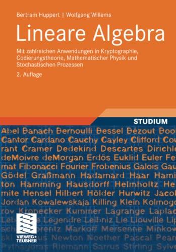 9783834812964: Lineare Algebra: Mit zahlreichen Anwendungen in Kryptographie, Codierungstheorie, Mathematischer Physik und Stochastischen Prozessen (German Edition)