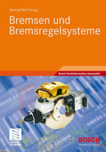 9783834813114: Bremsen und Bremsregelsysteme (Bosch Fachinformation Automobil) (German Edition)