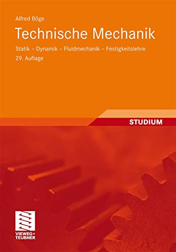 9783834813558: Technische Mechanik: Statik - Dynamik - Fluidmechanik - Festigkeitslehre (German Edition)