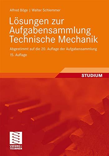 9783834814463: Lösungen zur Aufgabensammlung Technische Mechanik: Abgestimmt auf die 20. Auflage der Aufgabensammlung