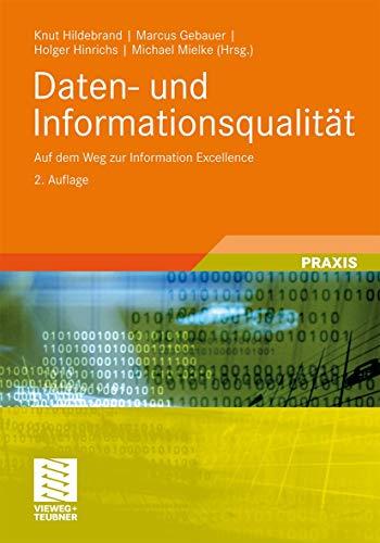 9783834814531: Daten- und Informationsqualität: Auf dem Weg zur Information Excellence