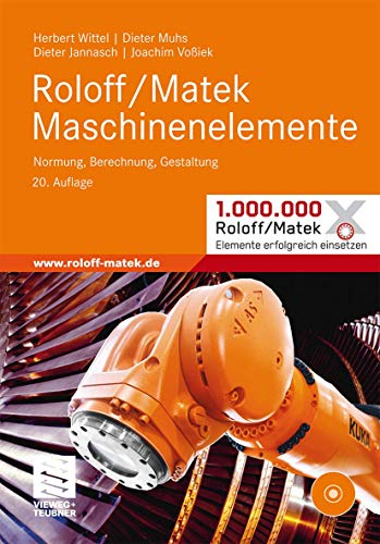9783834814548: Roloff/Matek Maschinenelemente: Normung, Berechnung, Gestaltung - Lehrbuch und Tabellenbuch