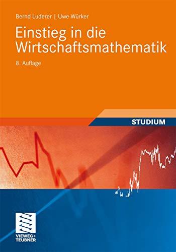 9783834815019: Einstieg in die Wirtschaftsmathematik (Studienbücher Wirtschaftsmathematik)