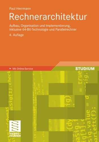 9783834815125: Rechnerarchitektur: Aufbau, Organisation und Implementierung, inklusive 64-Bit-Technologie und Parallelrechner (German Edition)