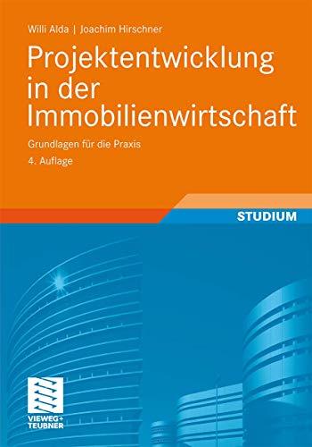9783834815149: Projektentwicklung in der Immobilienwirtschaft: Grundlagen für die Praxis