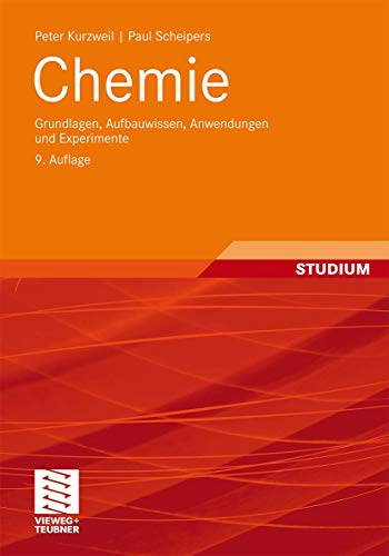9783834815552: Chemie: Grundlagen, Aufbauwissen, Anwendungen und Experimente