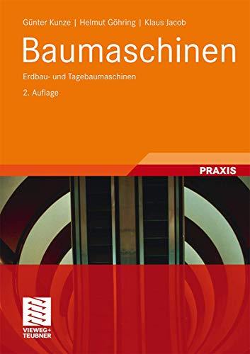9783834815927: Baumaschinen: Erdbau- und Tagebaumaschinen (Fördertechnik und Baumaschinen) (German Edition)