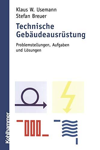 9783834816344: Technische Gebaudeausrustung: Problemstellungen, Aufgaben Und Losungen