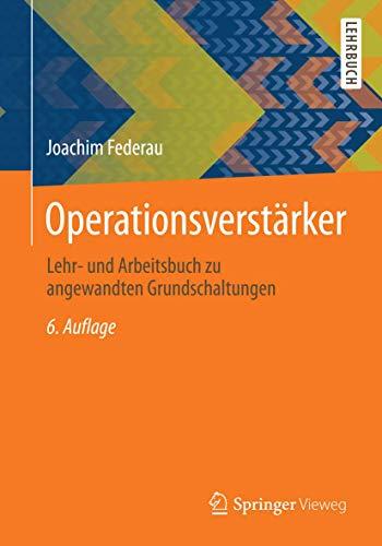 9783834816436: Operationsverstärker: Lehr- und Arbeitsbuch zu angewandten Grundschaltungen