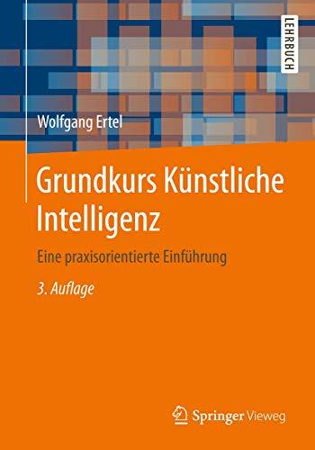 9783834816771: Grundkurs K�nstliche Intelligenz: Eine praxisorientierte Einf�hrung
