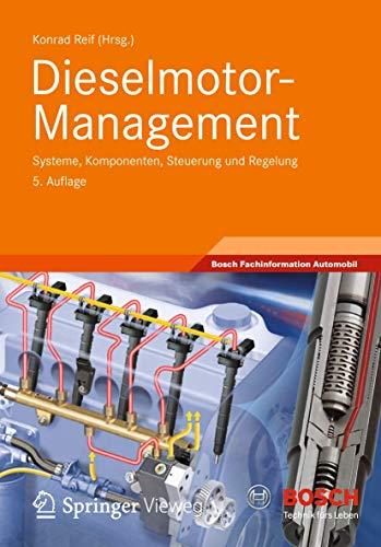 9783834817150: Dieselmotor-management: Systeme, Komponenten, Steuerung Und Regelung